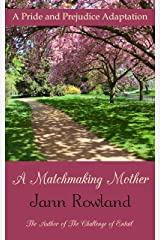 A Matchmaking Mother Kindle Edition