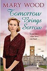 Tomorrow Brings Sorrow (The Breckton Novels) Paperback