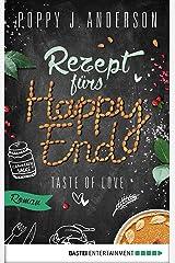 Taste of Love - Rezept fürs Happy End: Roman (Die Köche von Boston 5) Kindle Ausgabe