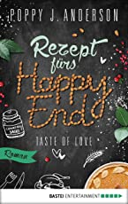 Taste of Love - Rezept fürs Happy End: Roman (Die Köche von Boston 5)