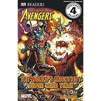 Marvel Avengers The World's Mightiest Super Hero Team (DK Readers Level 4)