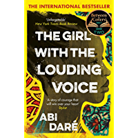 The Girl with the Louding Voice: The Bestselling Word of Mouth Hit That Will Win Over Your Heart (English Edition)