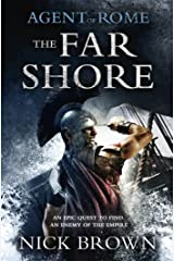 The Far Shore: Agent of Rome 3 Kindle Edition