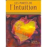 Les portes de l'intuition: Cartes oracles pour développer son intuition