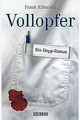 Vollopfer: Ein Hepp-Roman Kindle Ausgabe