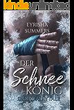 Der Schneekönig: Dark Fairytale