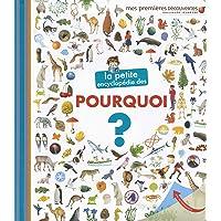 Livres La petite encyclopédie des pourquoi? - La petite encyclopédie - de 3 à 7 ans PDF