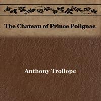 The Chateau of Prince Polignac