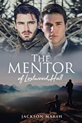 The Mentor of Lostwood Hall Kindle Edition