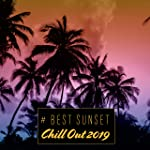# Best Sunset Chill Out 2019: Top 100, Ibiza Beach Party Music, Lounge del Mar, Deep House Vibes