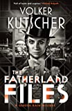 The Fatherland Files (A Gereon Rath Mystery): 4