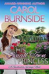His Small Town Princess: A Sweetwater Springs Novel (English Edition) Versión Kindle