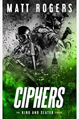 Ciphers: A King & Slater Thriller (The King & Slater Series Book 3) Kindle Edition