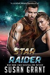 Star Raider: a sci-fi romance novella (The Star Series Book 0) Kindle Edition