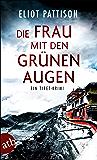 Die Frau mit den grünen Augen: Ein Tibet-Krimi (Inspektor Shan ermittelt 9)