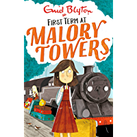 First Term: Book 1 (Malory Towers)
