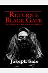 Return to the Black Gate Kindle Edition