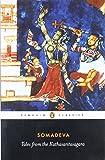 Tales from the Kathasaritasagara: Tales from the Kathasaritsagara