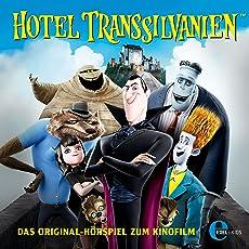 Hotel Transsilvanien 1: Das Original-Hörspiel zum Kinofilm