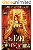 An Earl in Wolf's Clothing (Rules of the Rogue Book 1) (English Edition)