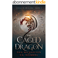 The Caged Dragon (Cycle of Dragons Book 1) (English Edition)