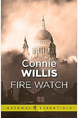 Fire Watch (Gateway Essentials) Kindle Edition