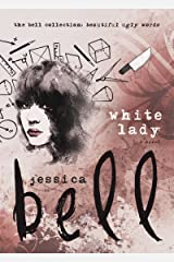 White Lady (The Bell Collection) Kindle Edition