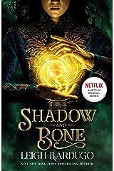 Shadow and Bone: Now a Netflix Original Series: Book 1 (THE GRISHA) (English Edition) Format Kindle