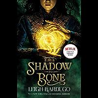Shadow and Bone: Now a Netflix Original Series: Book 1 (THE GRISHA) (English Edition)