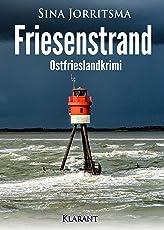 Friesenstrand. Ostfrieslandkrimi (Mona Sander und Enno Moll ermitteln 10)