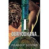 I, Duryodhana…