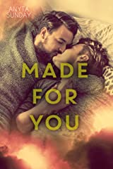 Made For You (Love & Family Book 2) (English Edition) Kindle Ausgabe