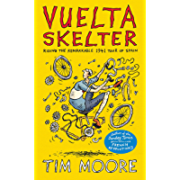 Vuelta Skelter: Riding the Remarkable 1941 Tour of Spain (English Edition)