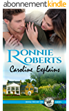 Caroline Explains: A sweet & sassy romance! (Poet, Oregon Book 2) (English Edition)