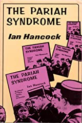 Pariah Syndrome: An Account of Gypsy Slavery and Persecution Paperback