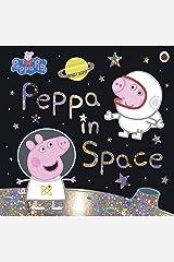 Peppa Pig: Peppa in Space Paperback