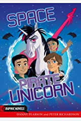 Space Pirate Unicorn (Badger Graphic Novels) Kindle Edition