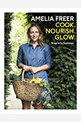 Cook, Nourish, Glow: Step into Summer Kindle Edition