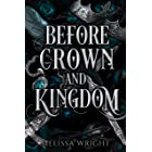 Before Crown and Kingdom (Between Ink and Shadows Book 2) (English Edition)