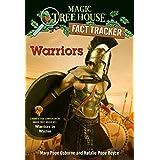 Warriors: A nonfiction companion to Magic Tree House #31: Warriors in Winter: 40 (Magic Tree House (R) Fact Tracker)
