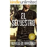 EL SECUESTRO: un thriller de David Ribas (David Ribas (Thrillers en español) nº 3)
