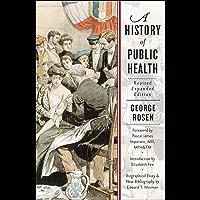 A History of Public Health (English Edition)