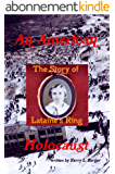 An American Holocaust: The Story of Lataine's Ring (English Edition)