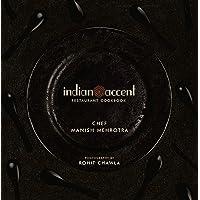 The Indian Accent Restaurant Cookbook