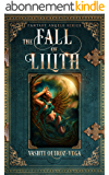The Fall of Lilith (Fantasy Angels Series) (English Edition)