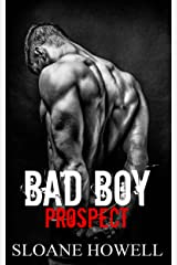 Bad Boy Prospect (Alpha Bad Boy Book 2) Kindle Edition