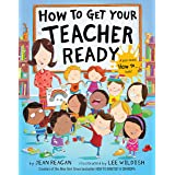 How to Get Your Teacher Ready (How To Series)