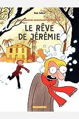 Les Pauv.avent.de Jérémie  - tome 3 – Le Rêve de Jérémie (Les Pauvres aventures de Jérémie) Format Kindle