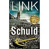 Ohne Schuld: Kriminalroman (Die Kate-Linville-Reihe 3) (German Edition)