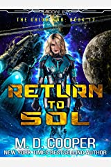 Return to Sol - An Epic Space Opera Adventure (Aeon 14: The Orion War Book 12) Kindle Edition